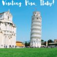 Thinking Of Visiting Pisa? Here Are 10 Things You Need To Know Before You Visit Pisa, Italy!