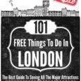 101 Free Things To Do In London: Free Ebook
